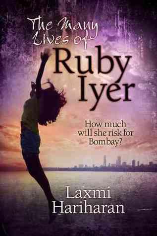 The Many Lives of Ruby Iyer by Laxmi Hariharan