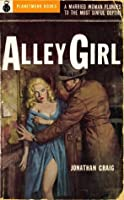 Alley Girl (1954) (PlanetMonk Pulps)