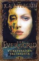 Viikatenaisen valtakunta (Everworld, #4)