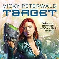 Target (Vicky Peterwald, #1)