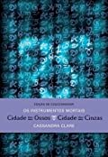 Cidade dos Ossos & Cidade das Cinzas