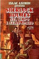Sherlock Holmes nel tempo e nello spazio