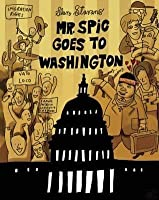 Mr. Spic Goes to Washington