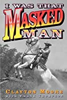 I Was That Masked Man