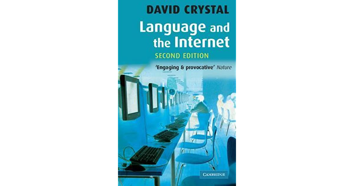 language and the internet How is the internet changing language today global english with professor david crystal another innovative feature of global.