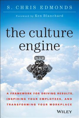The-Culture-Engine-A-Framework-for-Driving-Results-Inspiring-Your-Employees-and-Transforming-Your-Workplace