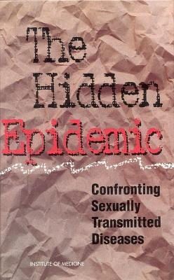 Hidden Epidemic: Confronting Sexually Transmitted Diseases