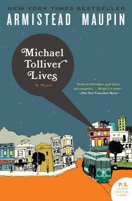 Michael Tolliver Lives: A Novel
