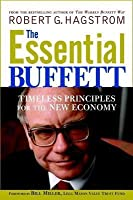 Essential Buffett: Timeless Principles for the New Economy