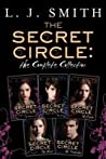 The Secret Circle: The Complete Collection: The Initiation / The Captive Part 1 / The Captive Part 2 / The Power / The Divide / The Hunt / The Temptation (7 Volumes in 5 Books)