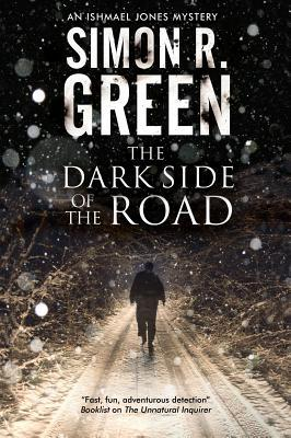 Cover of the book, The Dark Side of the Road by Simon R. Green