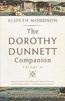 Dorothy Dunnett Companion: Volume II