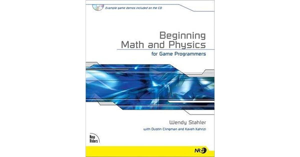 Beginning Math and Physics for Game Programmers by Wendy Stahler