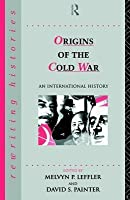 Origins of the Cold War: An International History