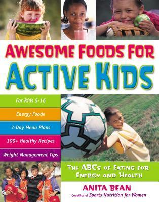 Awesome Foods for Active Kids The ABC