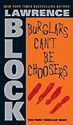 Burglars Can't Be Choosers (Bernie Rhodenbarr, #1)