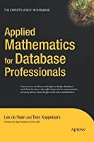 Applied Mathematics for Database Professionals