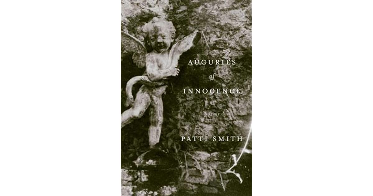 Auguries Of Innocence Poems By Patti Smith border=