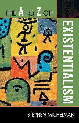The-A-to-Z-of-Existentialism