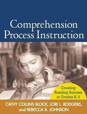 Comprehension-Process-Instruction-Creating-Reading-Success-in-Grades-K-3-Solving-Problems-In-Teaching-Of-Literacy-