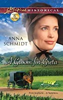 A Groom for Greta (Amish Brides of Celery Fields, #3)