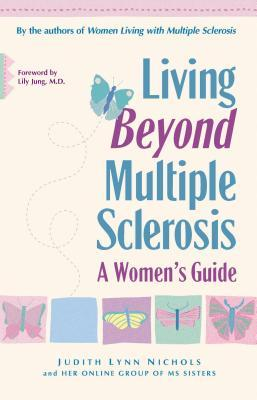 Living Beyond Multiple Sclerosis: A Women's Guide