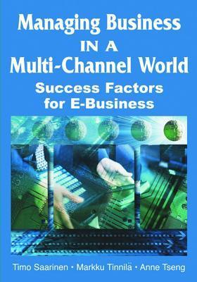 Managing-Business-in-a-Multi-Channel-World-Success-Factors-for-E-Business