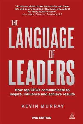 Language-of-Leaders-How-Top-CEOs-Communicate-to-Inspire-Influence-and-Achieve-Results