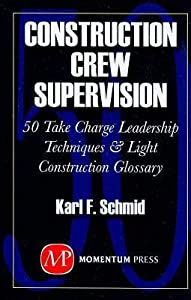 Construction Crew Supervision