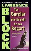 The Burglar Who Thought He Was Bogart (Bernie Rhodenbarr, #7)