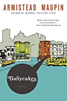 Babycakes (Tales of the City, #4)
