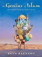 Genius of Islam: How Muslims Made the Modern World