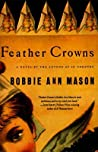 Feather Crowns: A Novel