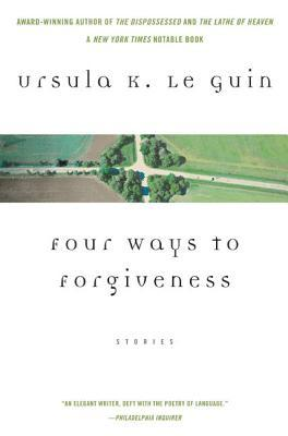 Four Ways to Forgiveness (Hainish Cycle, #7)