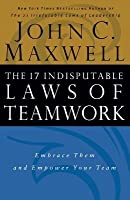The 17 Indisputable Lawes of Teamwork