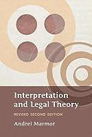 Interpretation and Legal Theory