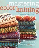 Mastering Color Knitting