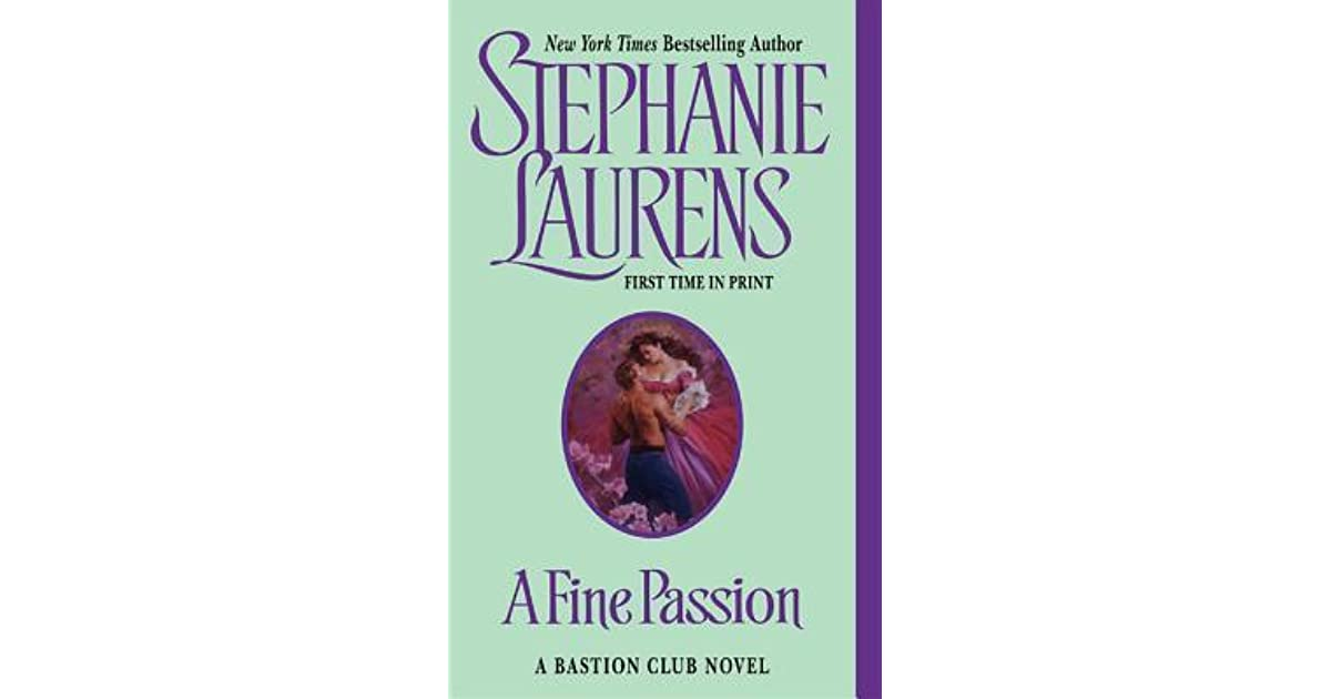 Read A Fine Passion Bastion Club 4 By Stephanie Laurens