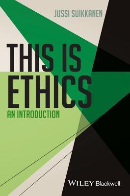 This Is Ethics  An Introduction