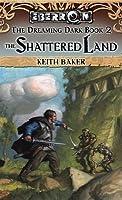 Shattered Land