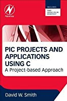 PIC in Practice: A Project-Based Approach (Revised)