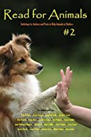 Read for Animals #2: Anthology by Authors and Poets to Help Animals