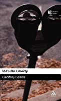 Mill's 'on Liberty': A Reader's Guide
