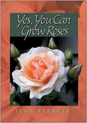 Yes-You-Can-Grow-Roses