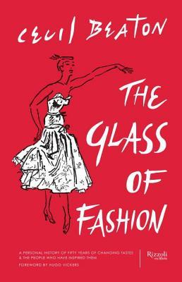 Glass of Fashion: A Personal History of Fifty Years of Changing Tastes and the People Who Have Inspired Them