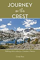 Journey on the Crest: Walking 2600 Miles from Mexico to Canada