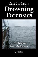 Case Studies in Drowning Forensics