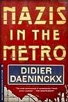 Nazis in the Metro (Le Poulpe #7)