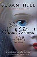 Small Hand & Dolly: Two Novellas