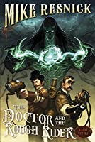 Doctor and the Rough Rider